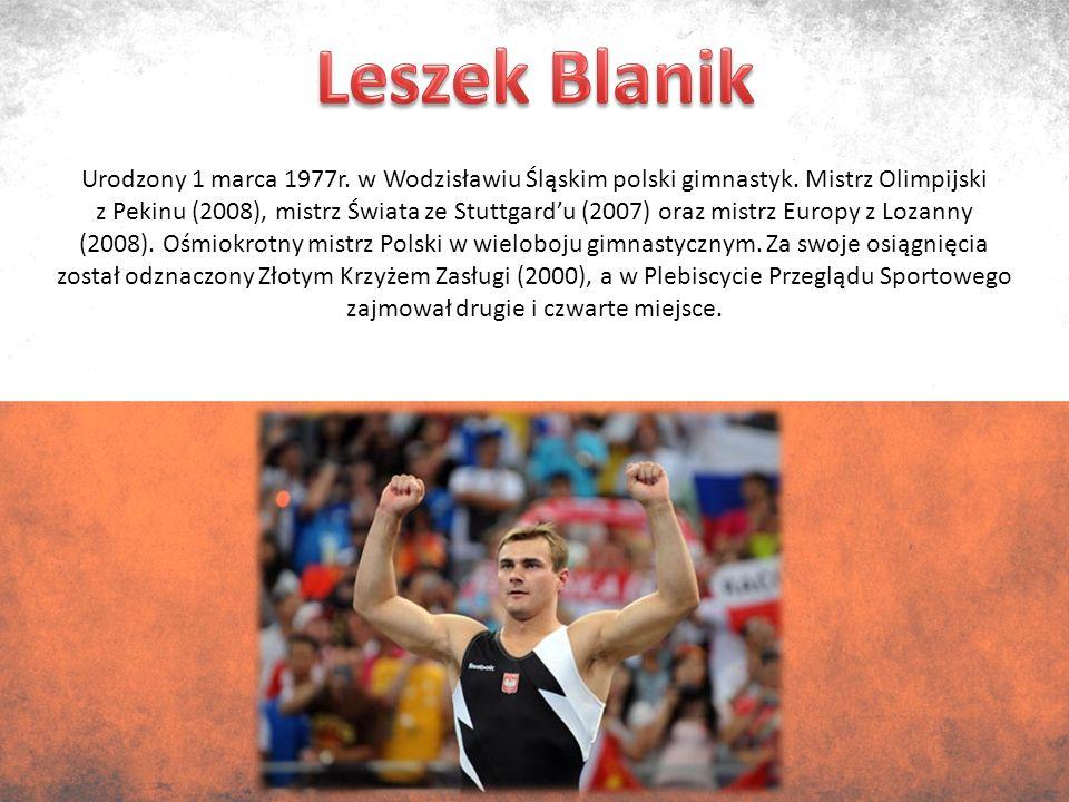 Urodzony 1 marca 1977r. w Wodzisławiu Śląskim polski gimnastyk.