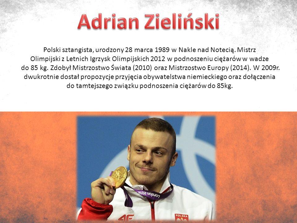 Polski sztangista, urodzony 28 marca 1989 w Nakle nad Notecią.