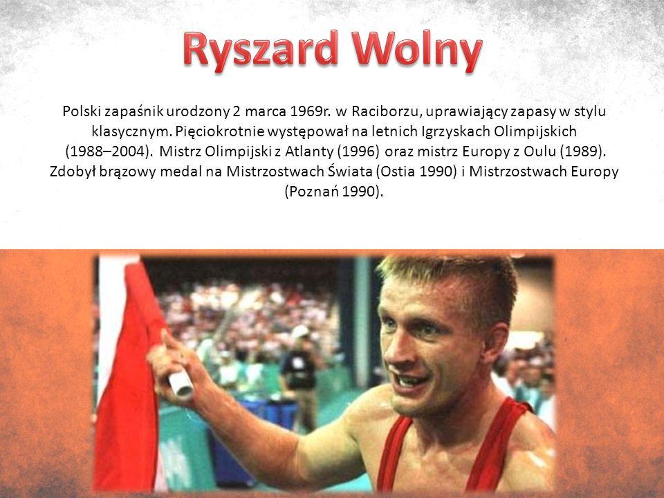 Polski zapaśnik urodzony 2 marca 1969r. w Raciborzu, uprawiający zapasy w stylu klasycznym.