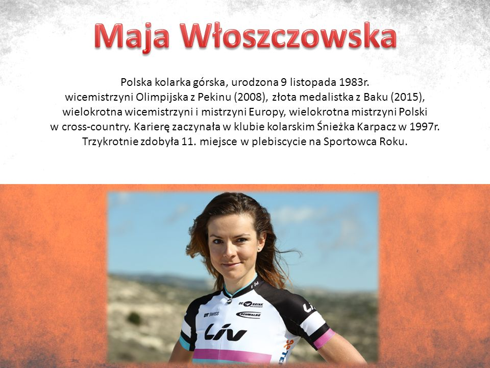 Polska kolarka górska, urodzona 9 listopada 1983r.