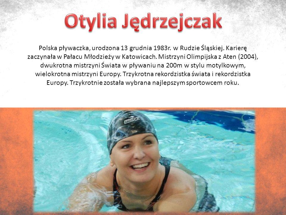 Polska pływaczka, urodzona 13 grudnia 1983r. w Rudzie Śląskiej.