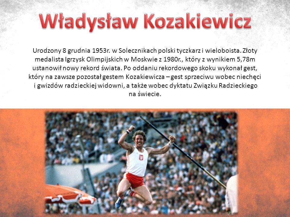Urodzony 8 grudnia 1953r. w Solecznikach polski tyczkarz i wieloboista.