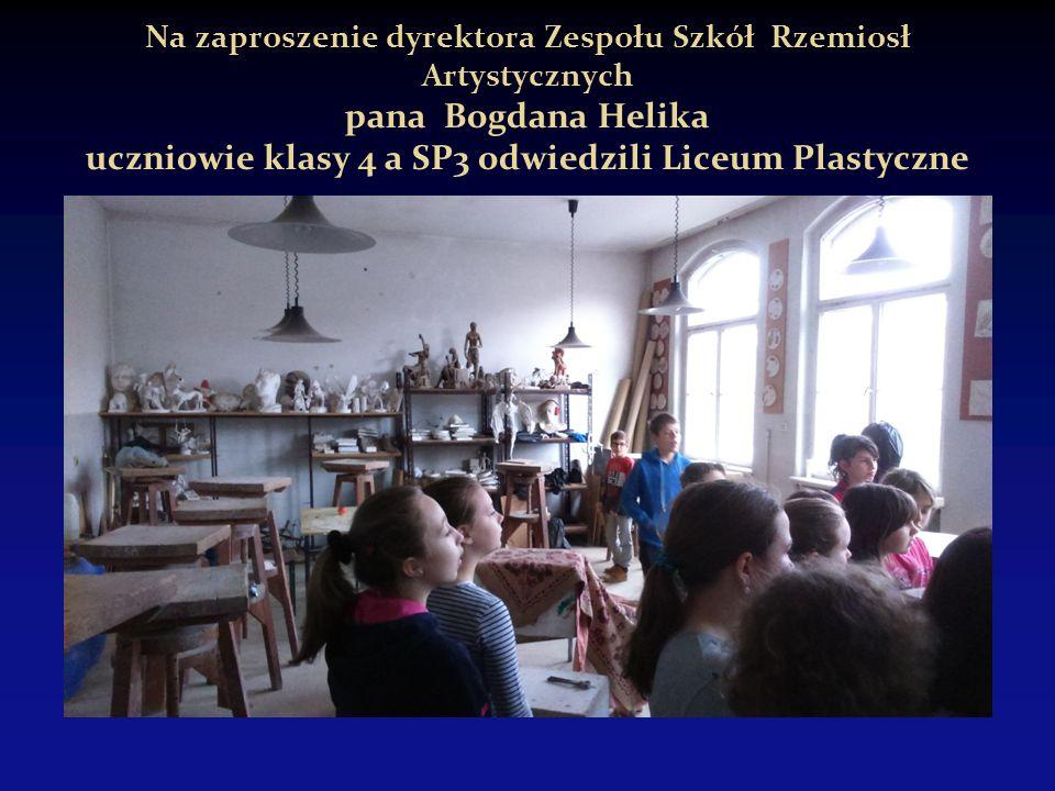 Na zaproszenie dyrektora Zespołu Szkół Rzemiosł Artystycznych pana Bogdana Helika uczniowie klasy 4 a SP3 odwiedzili Liceum Plastyczne