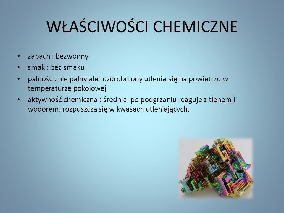 WŁAŚCIWOŚCI CHEMICZNE zapach : bezwonny smak : bez smaku palność : nie palny ale rozdrobniony utlenia się na powietrzu w temperaturze pokojowej aktywność chemiczna : średnia, po podgrzaniu reaguje z tlenem i wodorem, rozpuszcza się w kwasach utleniających.