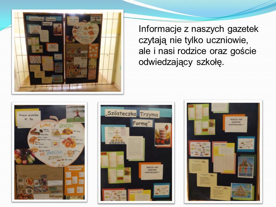 Informacje z naszych gazetek czytają nie tylko uczniowie, ale i nasi rodzice oraz goście odwiedzający szkołę.