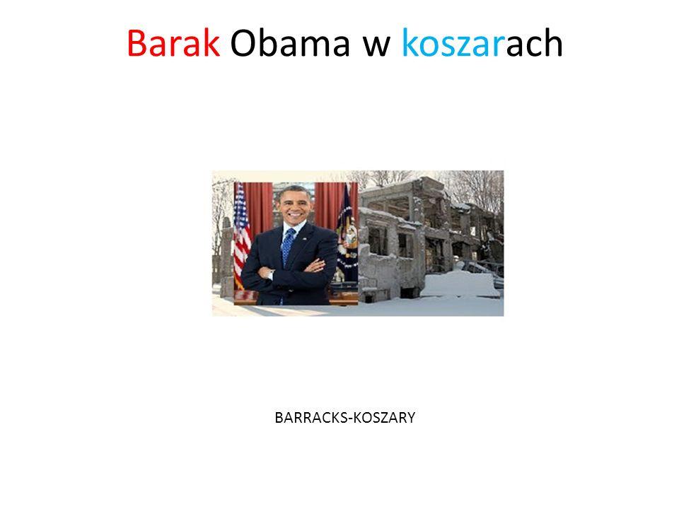 Barak Obama w koszarach BARRACKS-KOSZARY