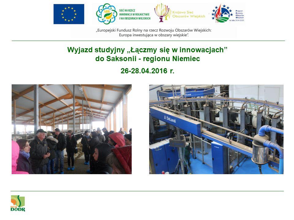 """Wyjazd studyjny """"Łączmy się w innowacjach do Saksonii - regionu Niemiec 26-28.04.2016 r."""