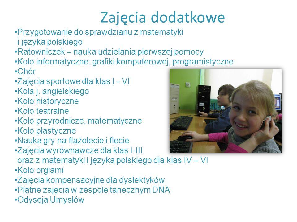 Zajęcia dodatkowe Przygotowanie do sprawdzianu z matematyki i języka polskiego Ratowniczek – nauka udzielania pierwszej pomocy Koło informatyczne: gra