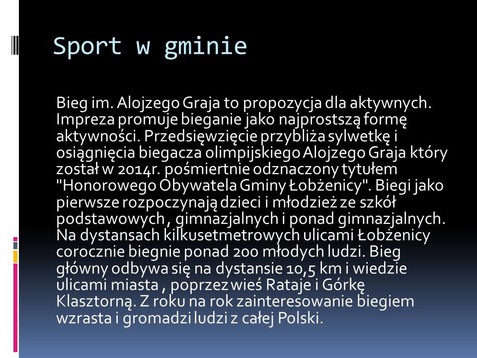 Sport w gminie Bieg im. Alojzego Graja to propozycja dla aktywnych. Impreza promuje bieganie jako najprostszą formę aktywności. Przedsięwzięcie przybl