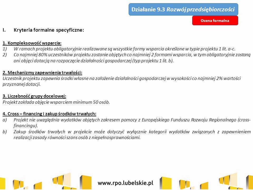 I.Kryteria formalne specyficzne (cd.): 5.