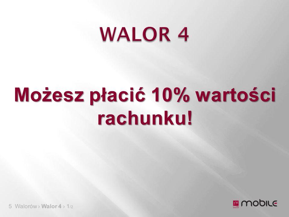 5 Walorów › Walor 4 › 1 /2