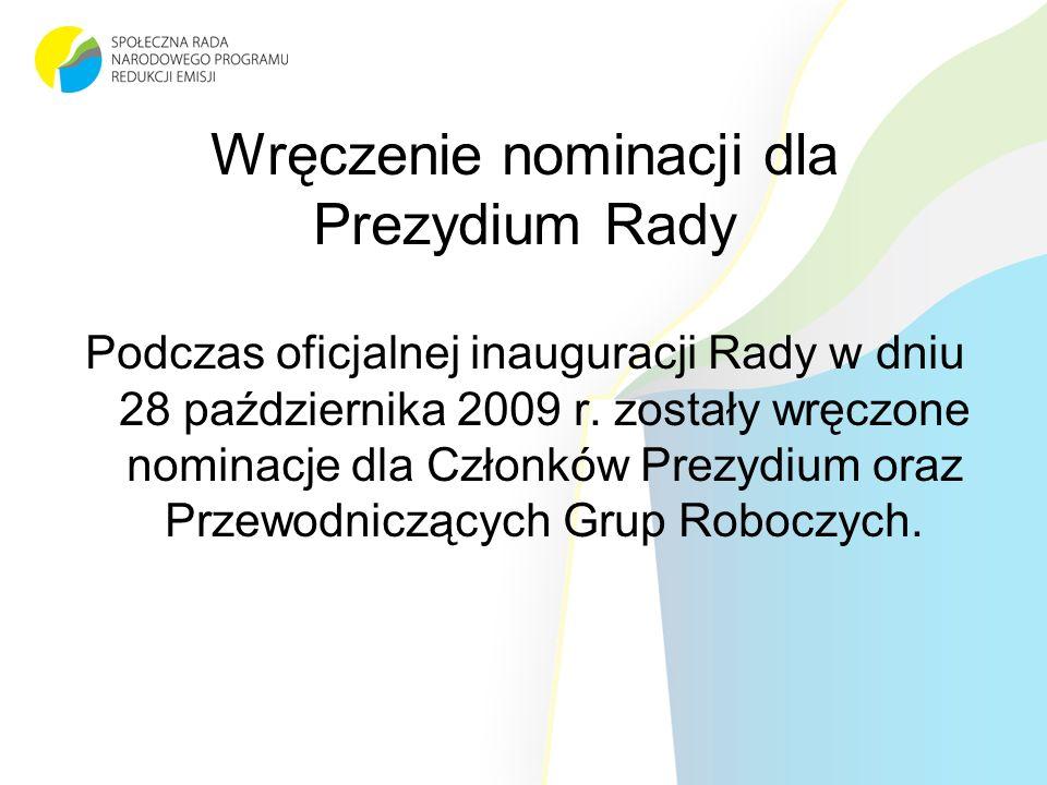 Wręczenie nominacji dla Prezydium Rady Podczas oficjalnej inauguracji Rady w dniu 28 października 2009 r.