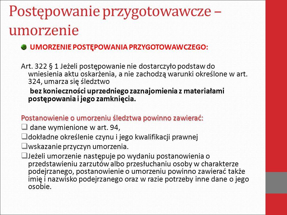 Postępowanie przygotowawcze – umorzenie Art.322.