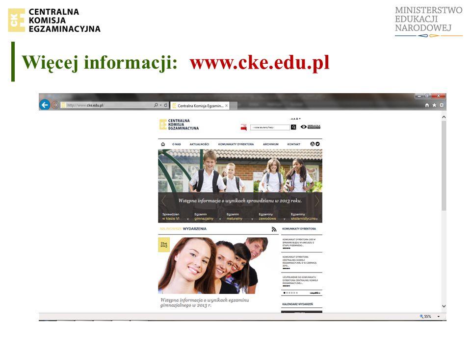 Więcej informacji: www.cke.edu.pl
