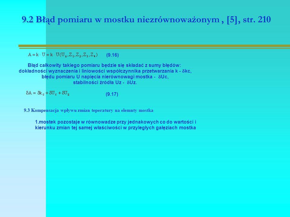 9.2 Błąd pomiaru w mostku niezrównoważonym, [5], str.