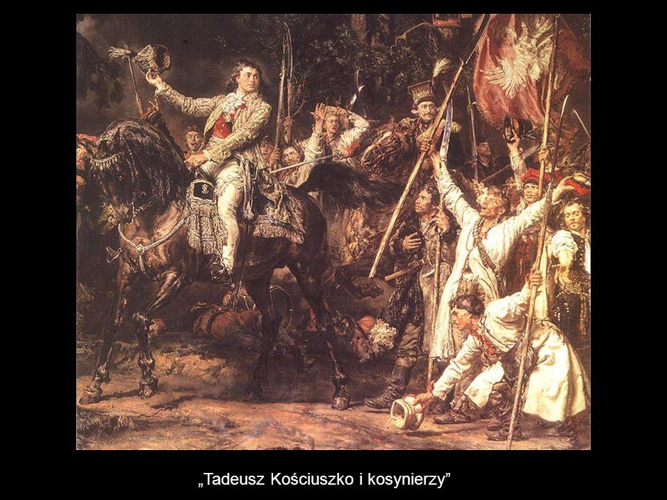 """""""Tadeusz Kościuszko i kosynierzy"""""""
