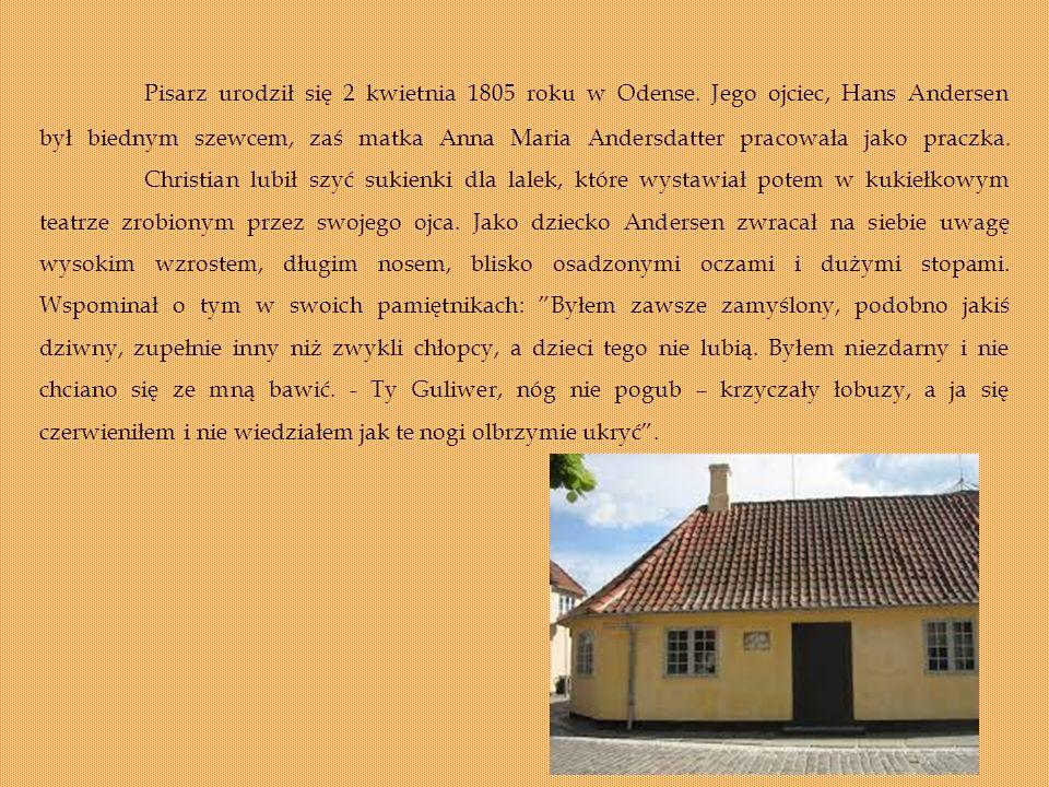 Pisarz urodził się 2 kwietnia 1805 roku w Odense.