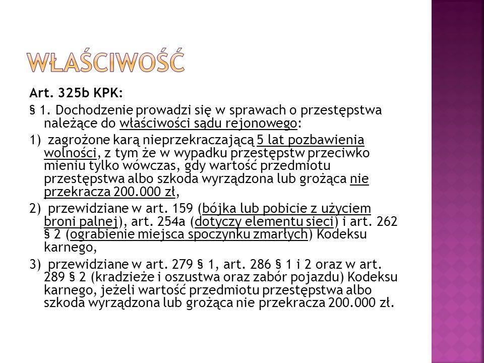 Art. 325b KPK: § 1.