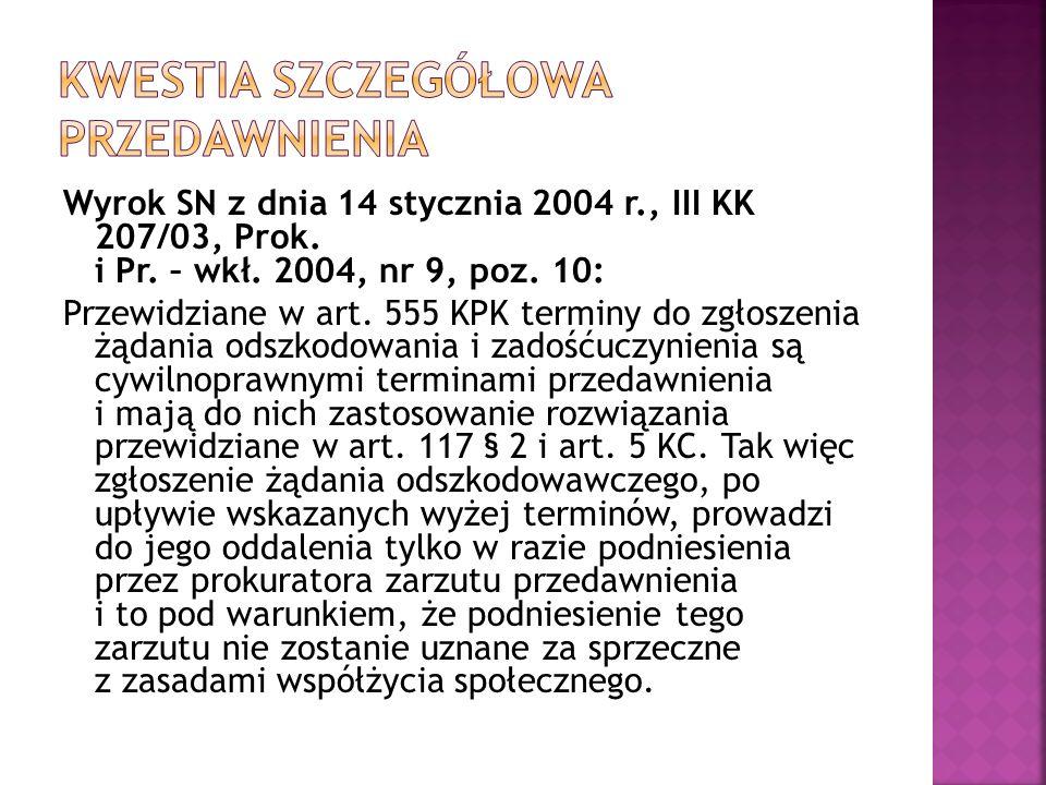Wyrok SN z dnia 14 stycznia 2004 r., III KK 207/03, Prok.