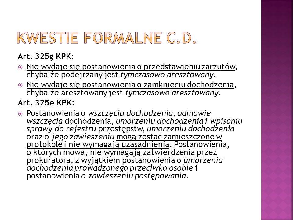 Na wniosek: (art.560 KPK)Z urzędu (art.