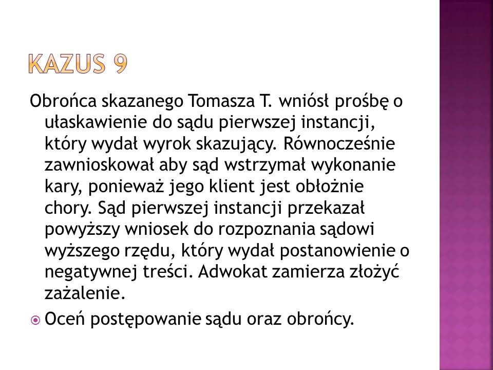 Obrońca skazanego Tomasza T.
