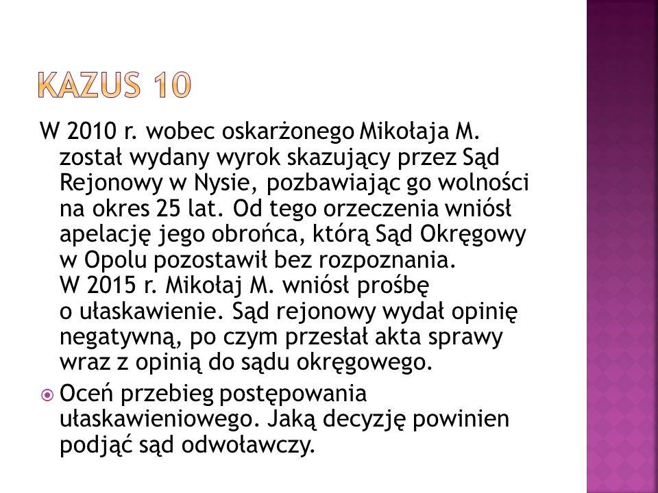 W 2010 r. wobec oskarżonego Mikołaja M.