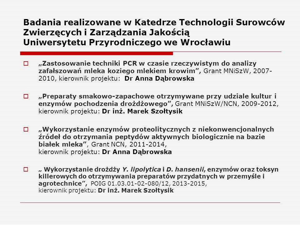"""Badania realizowane w Katedrze Technologii Surowców Zwierzęcych i Zarządzania Jakością Uniwersytetu Przyrodniczego we Wrocławiu  """"Zastosowanie techni"""