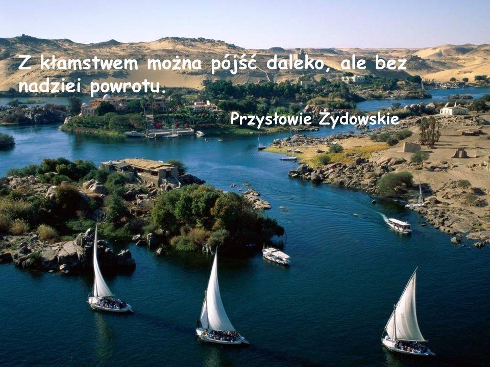 Przysłowie Greckie Podczas gdy nieśmiały rozmyśla,odważny idzie naprzód, zwycięża i wraca.