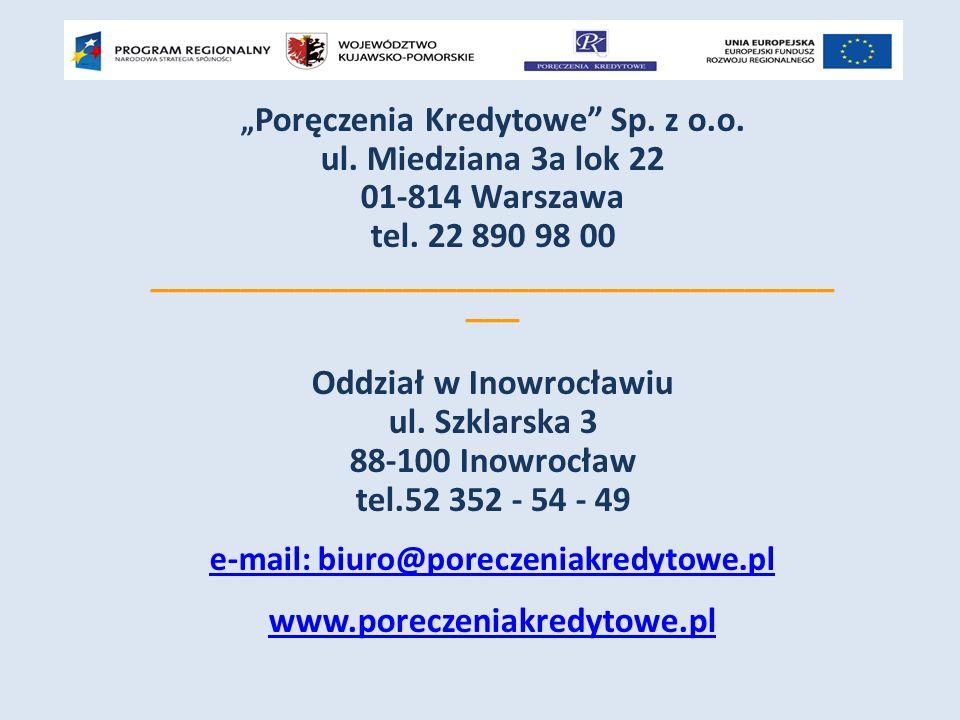 """"""" Poręczenia Kredytowe Sp. z o.o. ul. Miedziana 3a lok 22 01-814 Warszawa tel."""