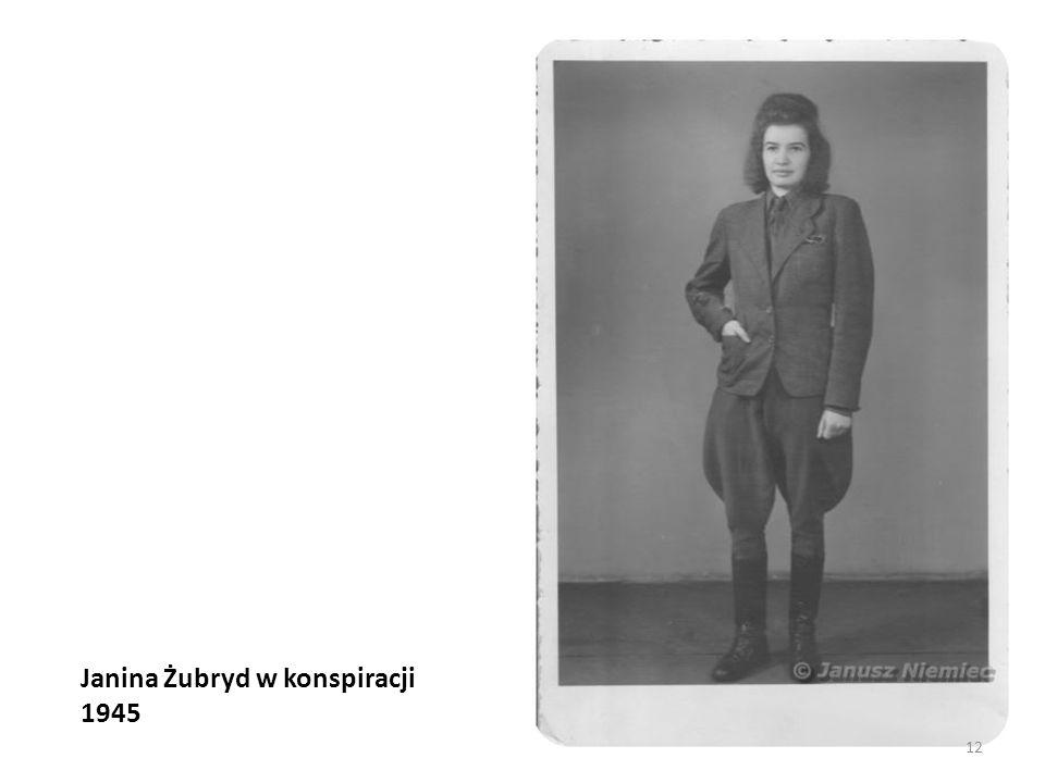 Janina Żubryd w konspiracji 1945 12