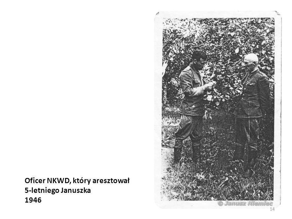 Oficer NKWD, który aresztował 5-letniego Januszka 1946 14