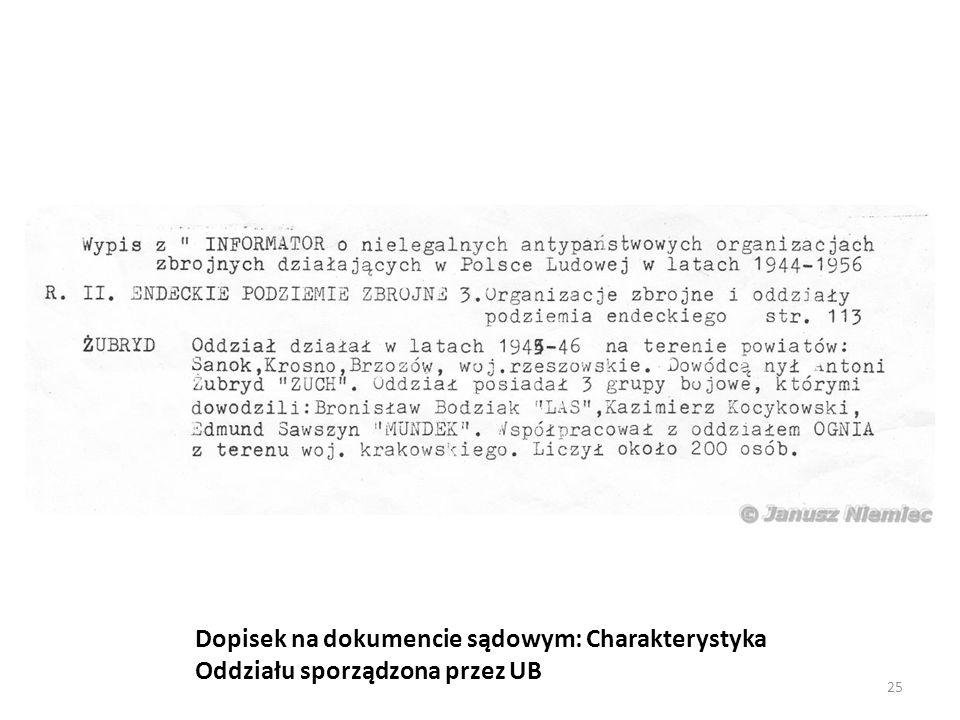 Dopisek na dokumencie sądowym: Charakterystyka Oddziału sporządzona przez UB 25