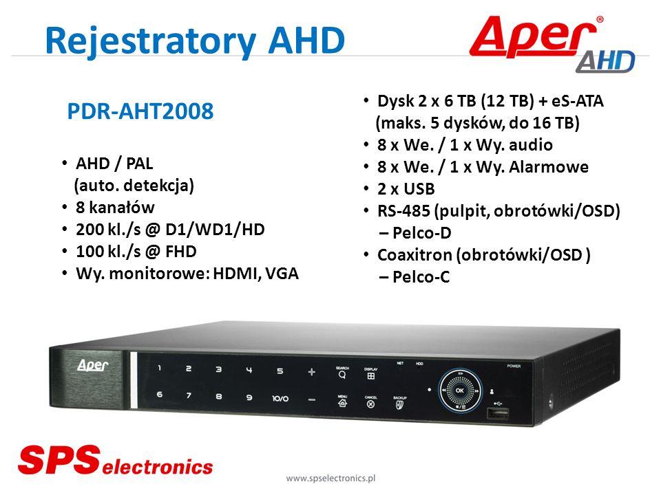 PDR-AHT2008 AHD / PAL (auto. detekcja) 8 kanałów 200 kl./s @ D1/WD1/HD 100 kl./s @ FHD Wy. monitorowe: HDMI, VGA Rejestratory AHD Dysk 2 x 6 TB (12 TB
