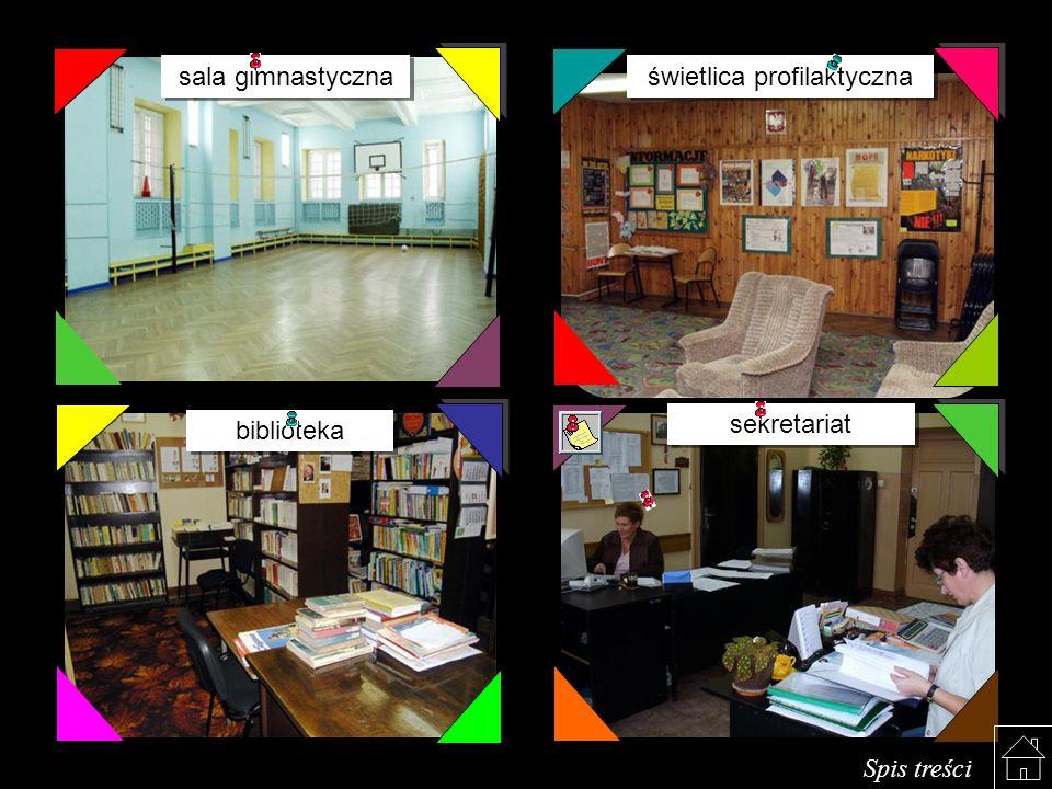 sala gimnastyczna świetlica profilaktyczna biblioteka sekretariat Spis treści
