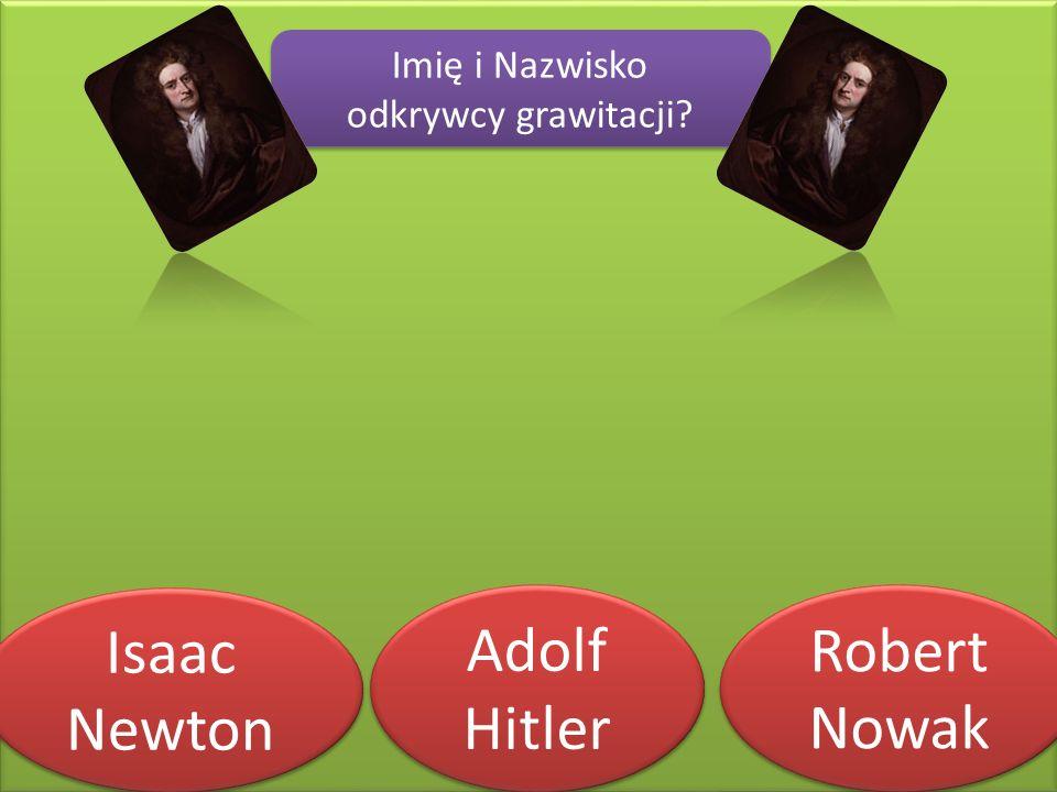 Imię i Nazwisko odkrywcy grawitacji. Imię i Nazwisko odkrywcy grawitacji.