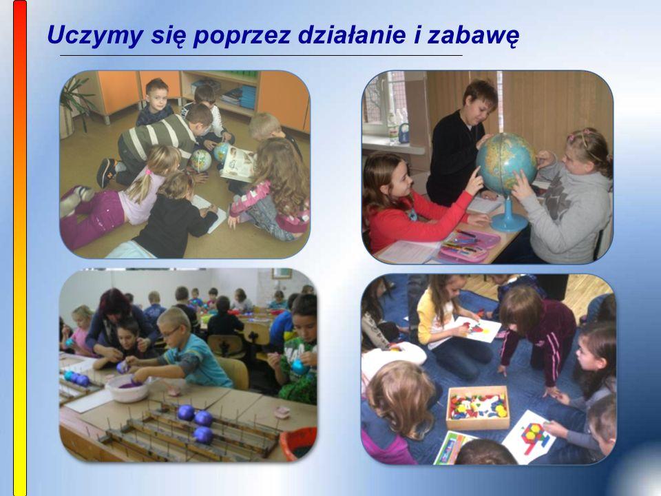 Uczymy się poprzez działanie i zabawę