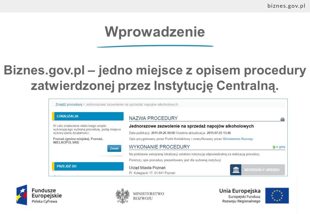 Wprowadzenie Biznes.gov.pl – jedno miejsce z opisem procedury zatwierdzonej przez Instytucję Centralną.
