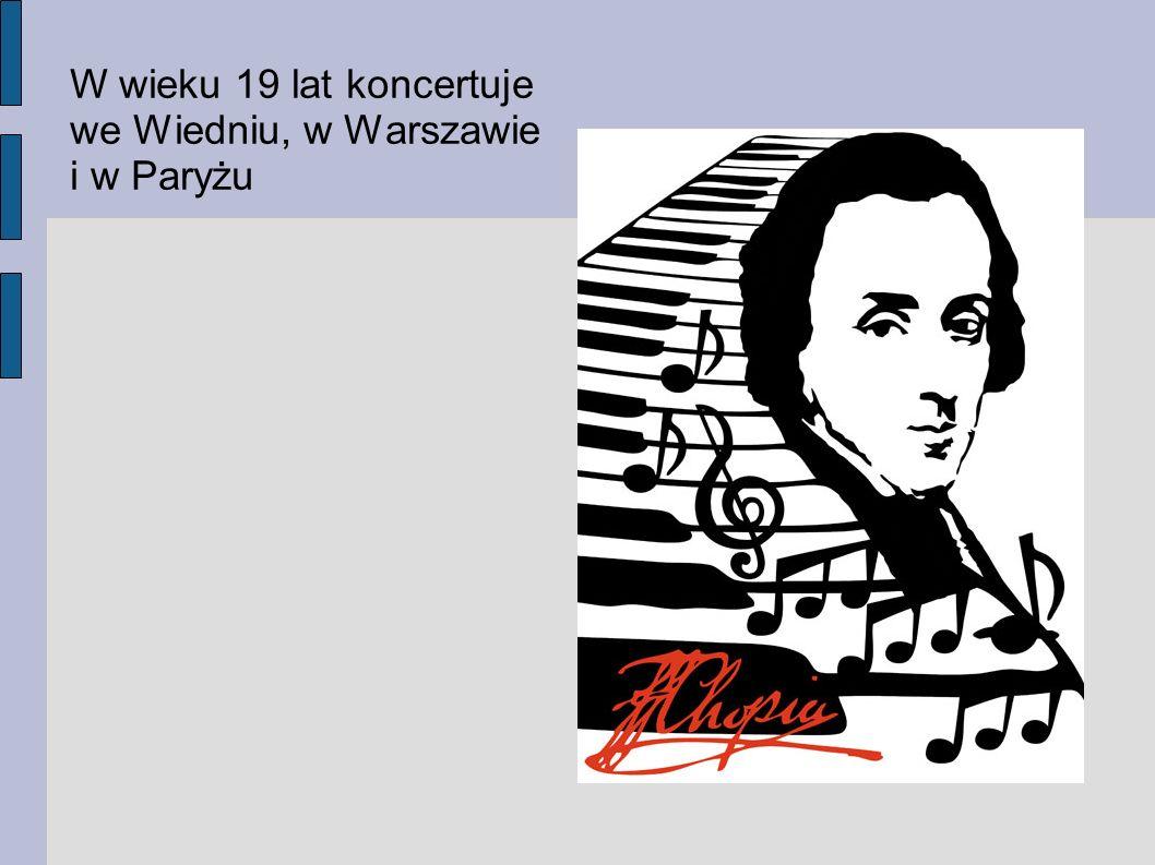 W wieku 19 lat koncertuje we Wiedniu, w Warszawie i w Paryżu