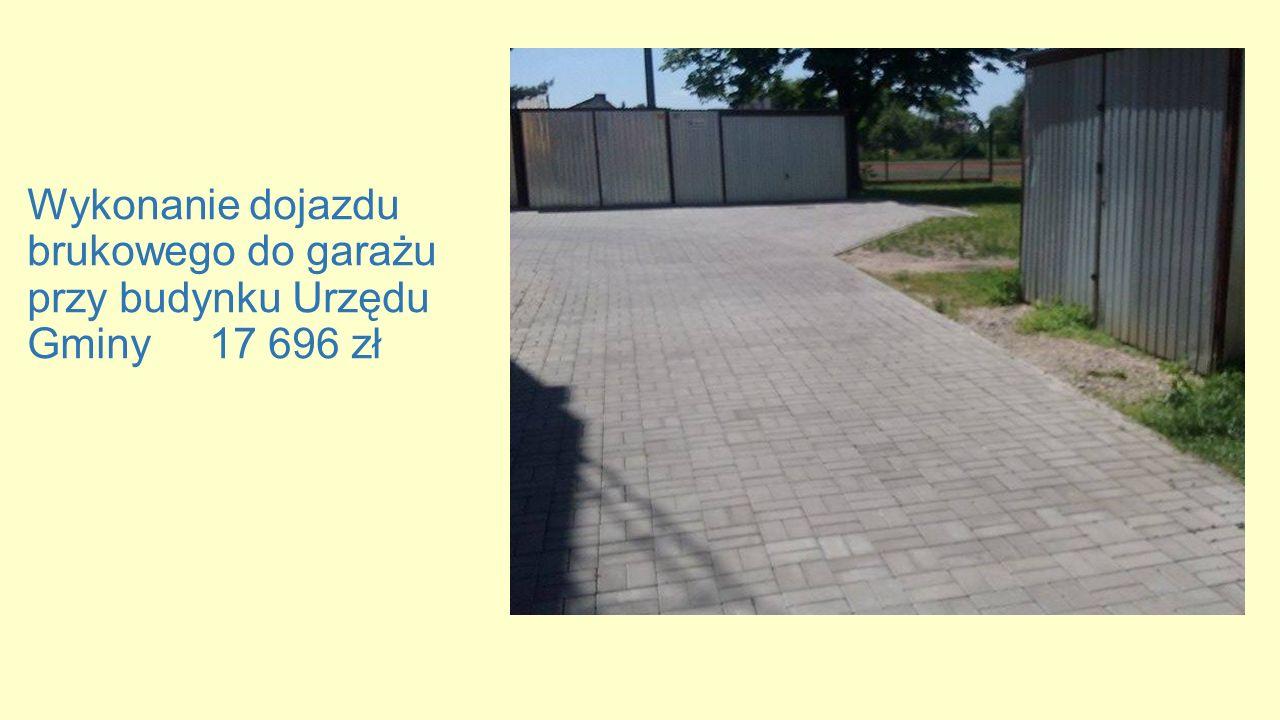Wykonanie dojazdu brukowego do garażu przy budynku Urzędu Gminy 17 696 zł