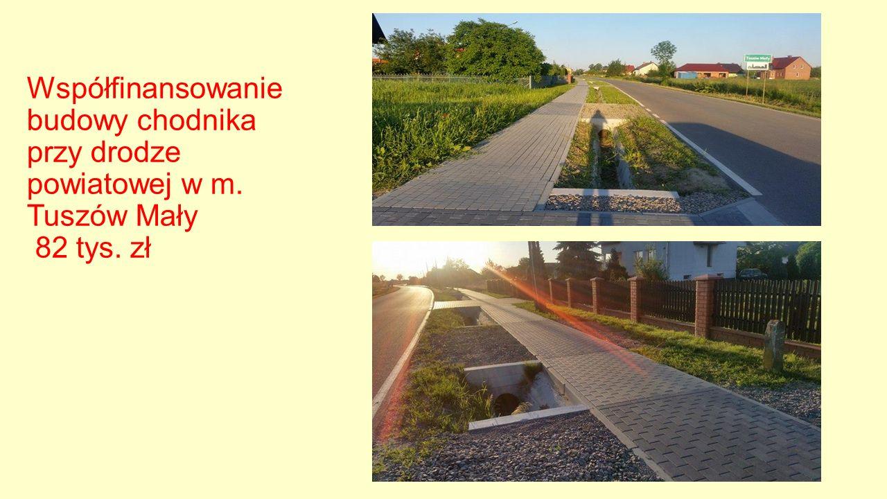 Współfinansowanie budowy chodnika przy drodze powiatowej w m. Tuszów Mały 82 tys. zł