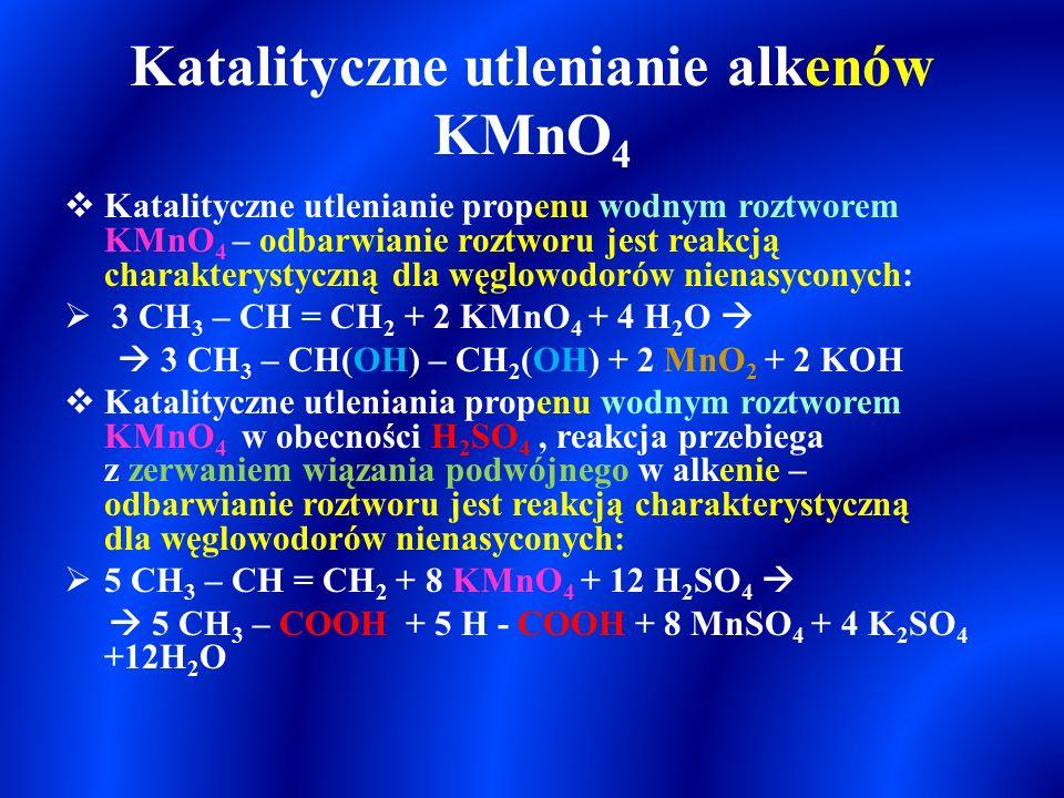 Addycja wody H – OH (uwodnienie – hydratacja) : zachodzi w obecności H + (reakcja wymuszona) H +  CH 3 – CH = CH 2 + H - OH  CH 3 – CH – CH 3 | OH p