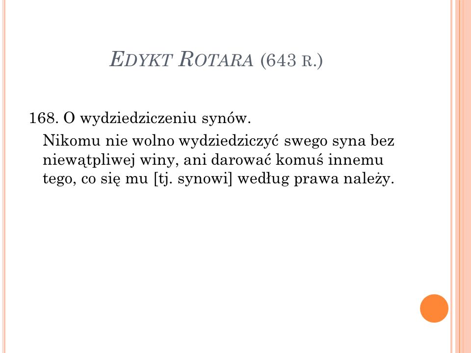 E DYKT R OTARA (643 R.) 168.O wydziedziczeniu synów.