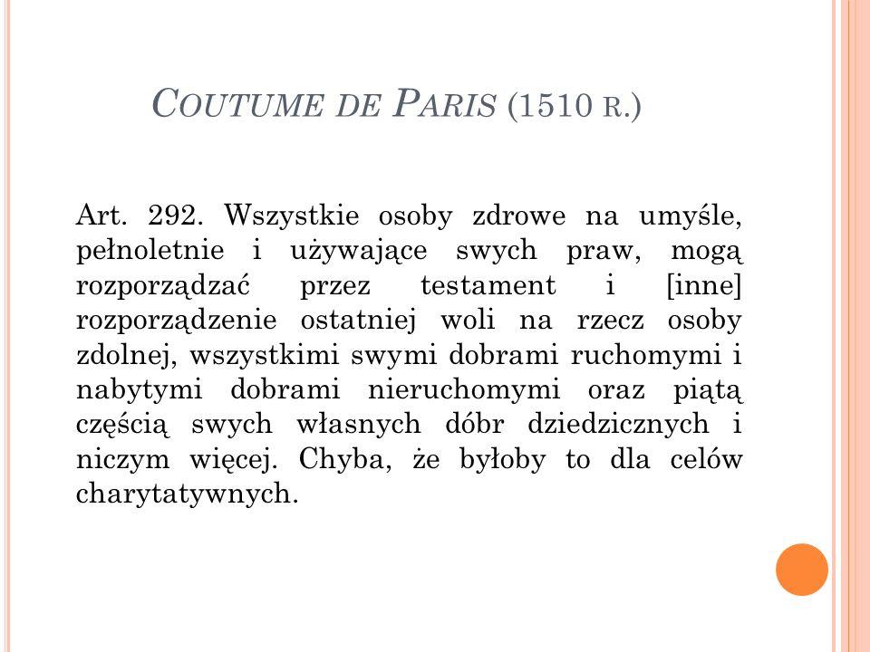 C OUTUME DE P ARIS (1510 R.) Art. 292.