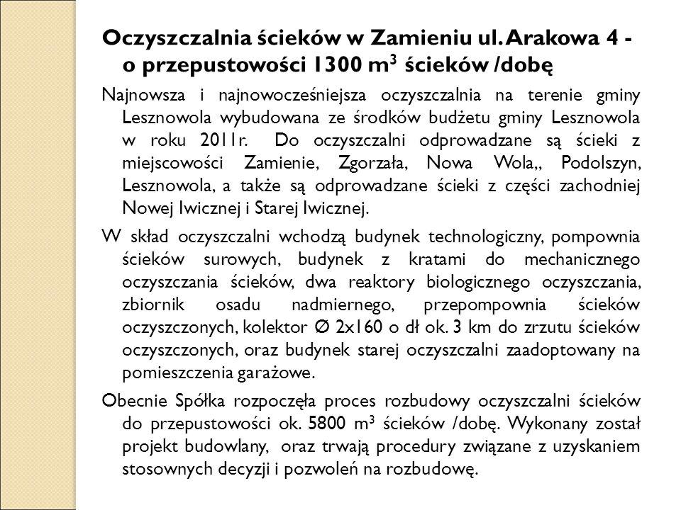Oczyszczalnia ścieków w Zamieniu ul. Arakowa 4 - o przepustowości 1300 m 3 ścieków /dobę Najnowsza i najnowocześniejsza oczyszczalnia na terenie gminy