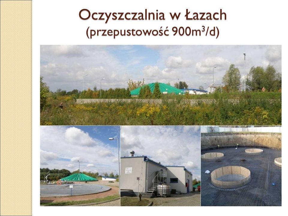 Oczyszczalnia w Łazach (przepustowość 900m 3 /d)