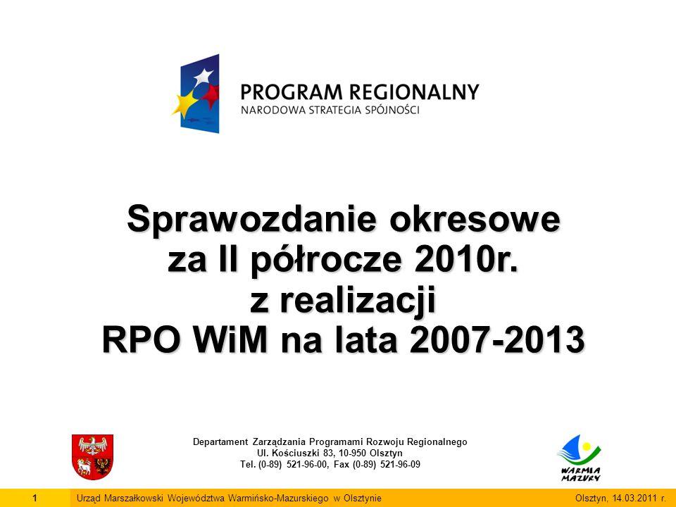22Urząd Marszałkowski Województwa Warmińsko-Mazurskiego w Olsztynie Olsztyn, 14.03.2011 r.