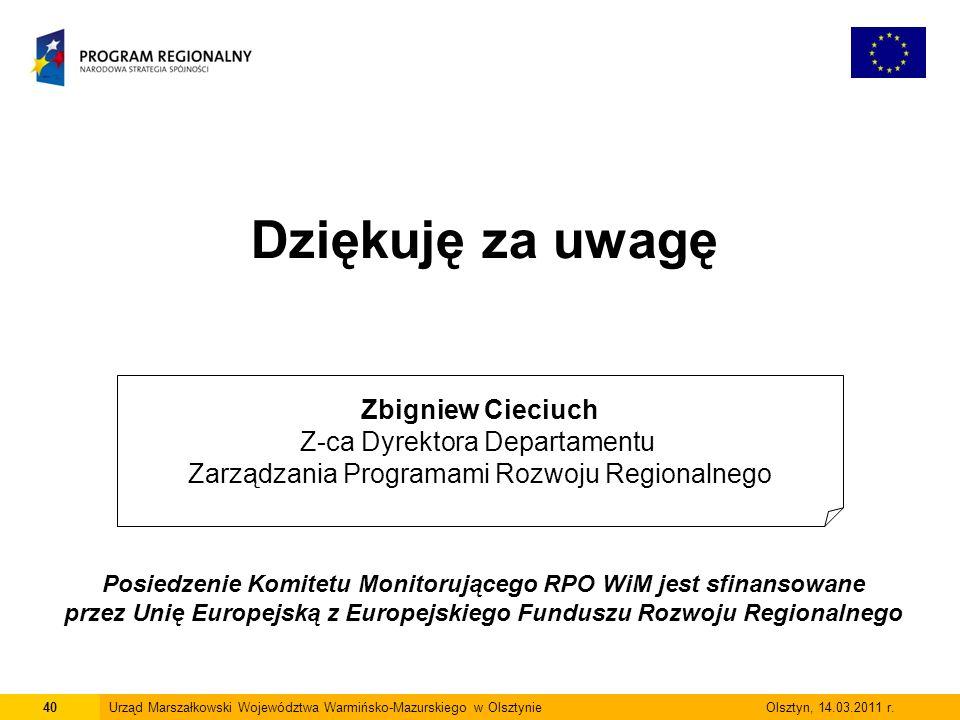 40Urząd Marszałkowski Województwa Warmińsko-Mazurskiego w Olsztynie Olsztyn, 14.03.2011 r.