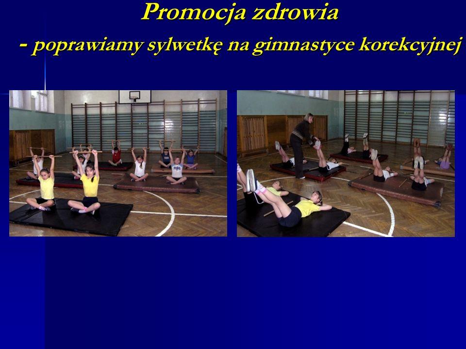 Promocja zdrowia - poprawiamy sylwetkę na gimnastyce korekcyjnej
