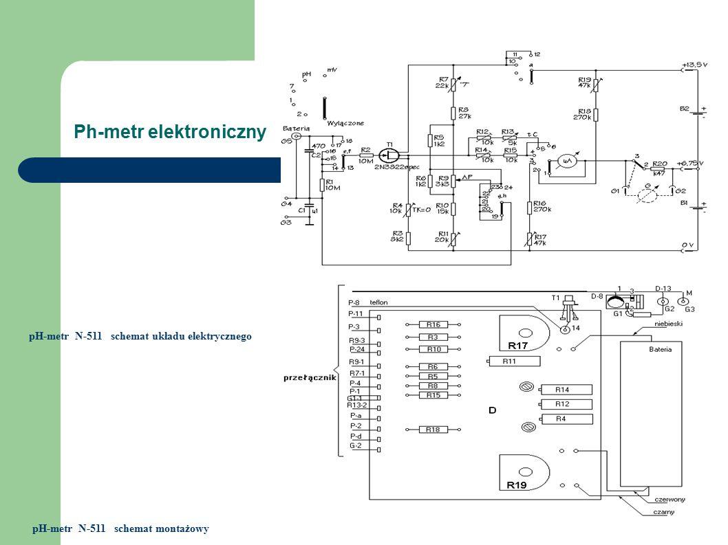 Ph-metr elektroniczny pH-metr N-511 schemat układu elektrycznego pH-metr N-511 schemat montażowy