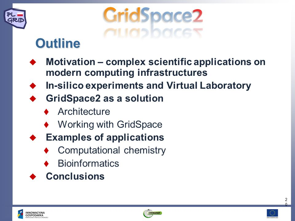 20 Outline  Motivation – complex scientific applications on modern computing infrastructures  In-silico experiments and Virtual Laboratory  GridSpa